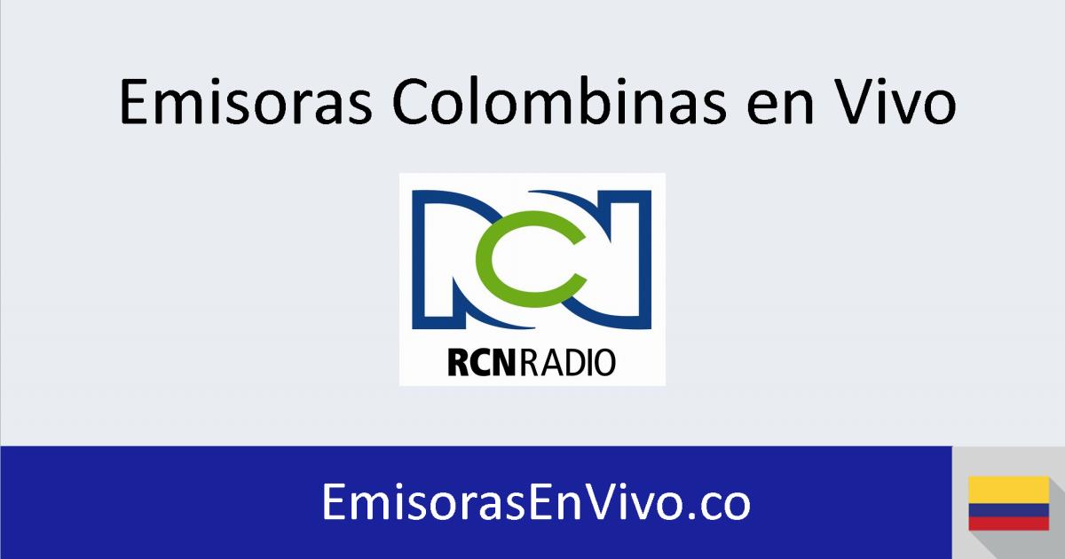 0749f8db62286 RCN Radio en vivo - Emisoras en vivo